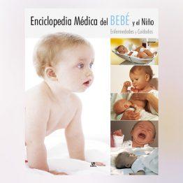 Enciclopedia médica del bebé y el niño
