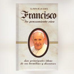 Francisco, su pensamiento vivo
