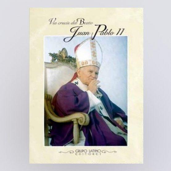 Vía Crucis del Beato Juan Pablo II